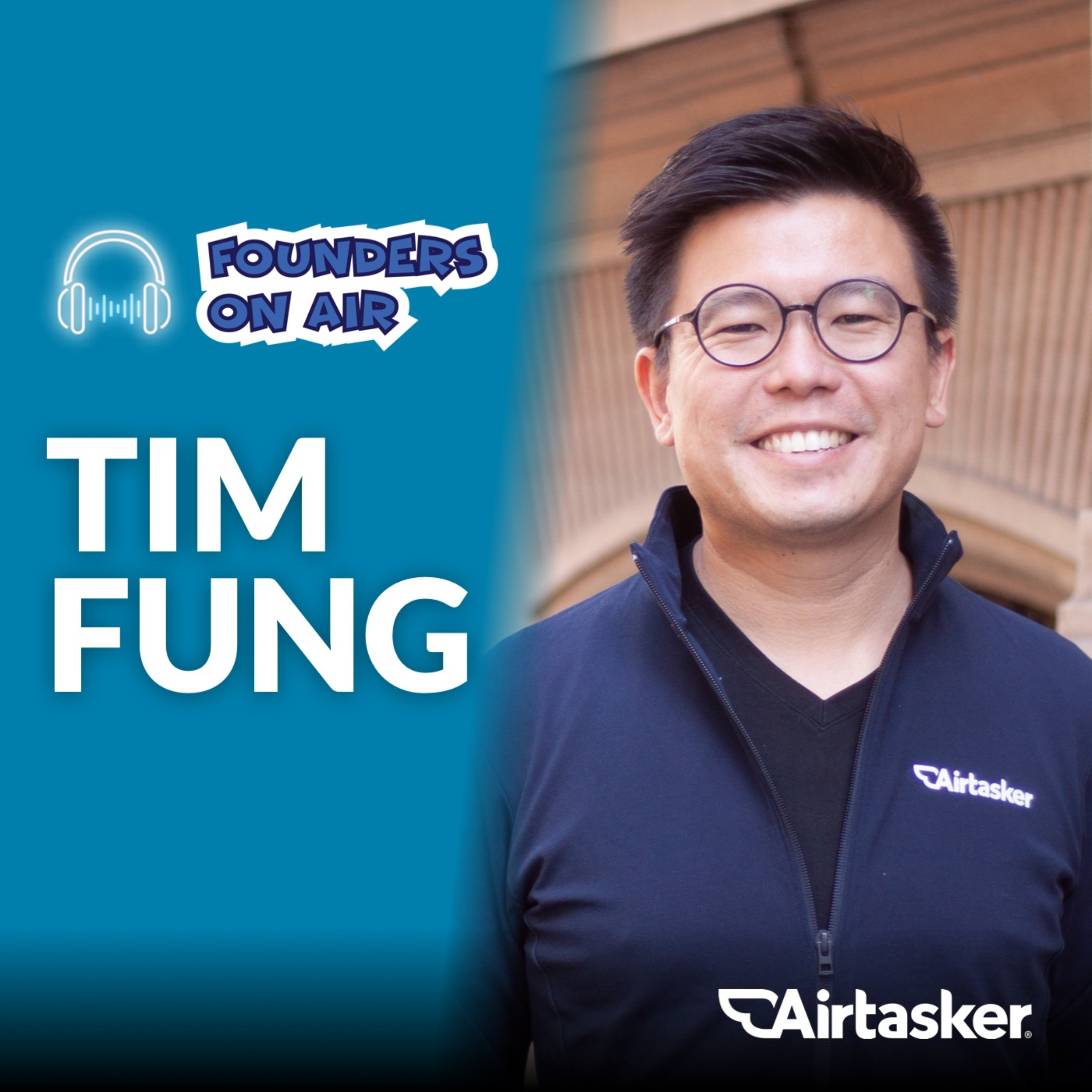 Interview with Tim Fung CEO of Airtasker- Part 1. (Business Podcast)