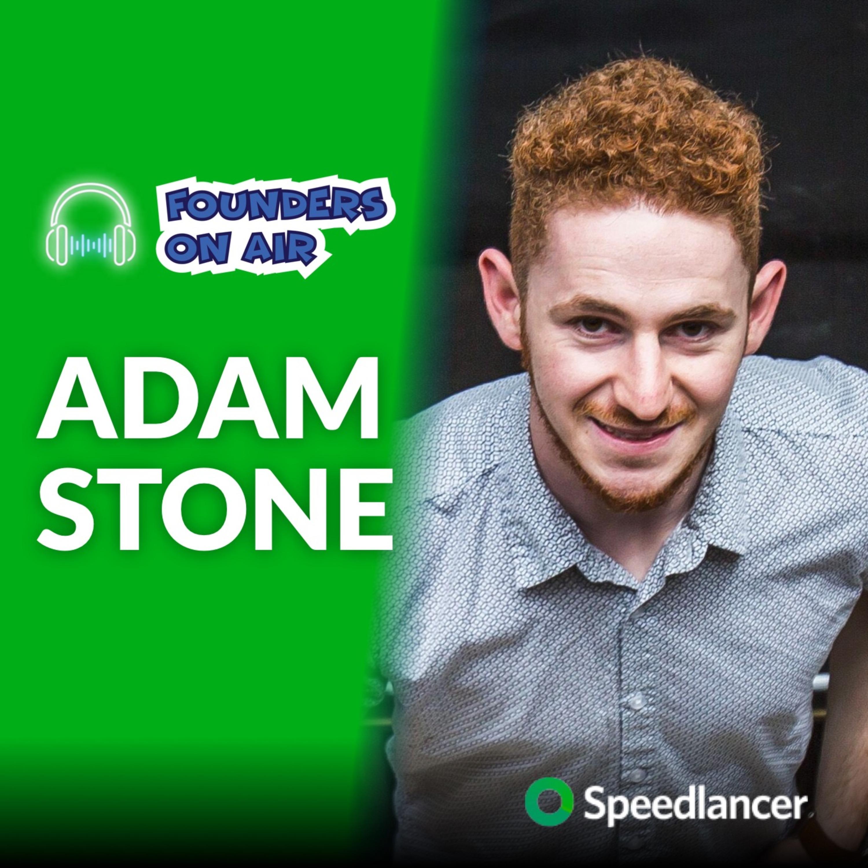 Interview with Adam Stone, CEO @ Speedlancer.com (Business Podcast)