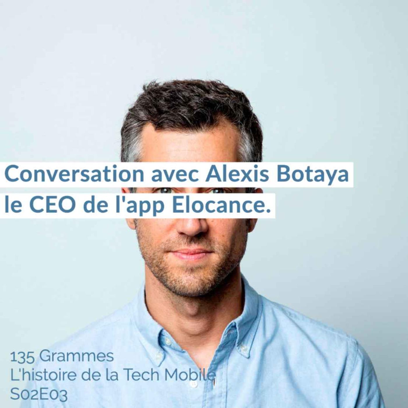 Conversation avec Alexis Botaya le CEO de l'app Elocance