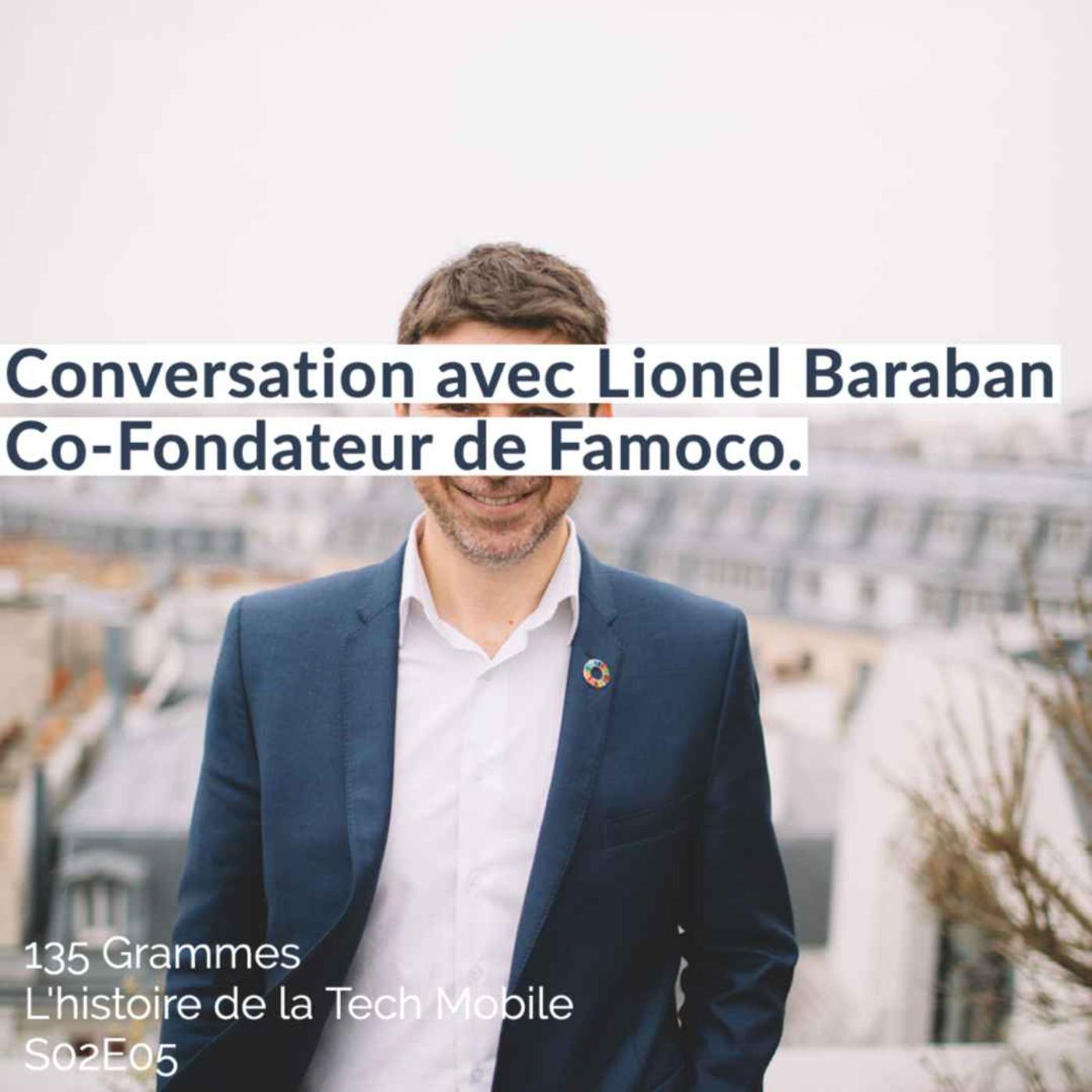 Conversation avec Lionel Baraban, Co-fondateur de Famoco