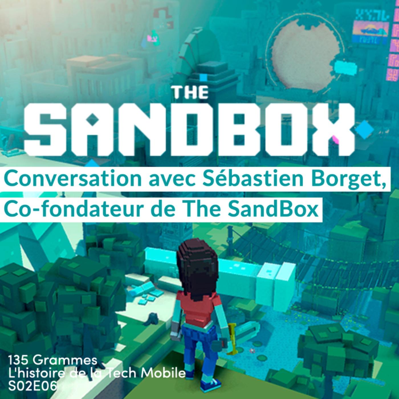 Conversation avec Sébastien Borget, Co-fondateur de The SandBox