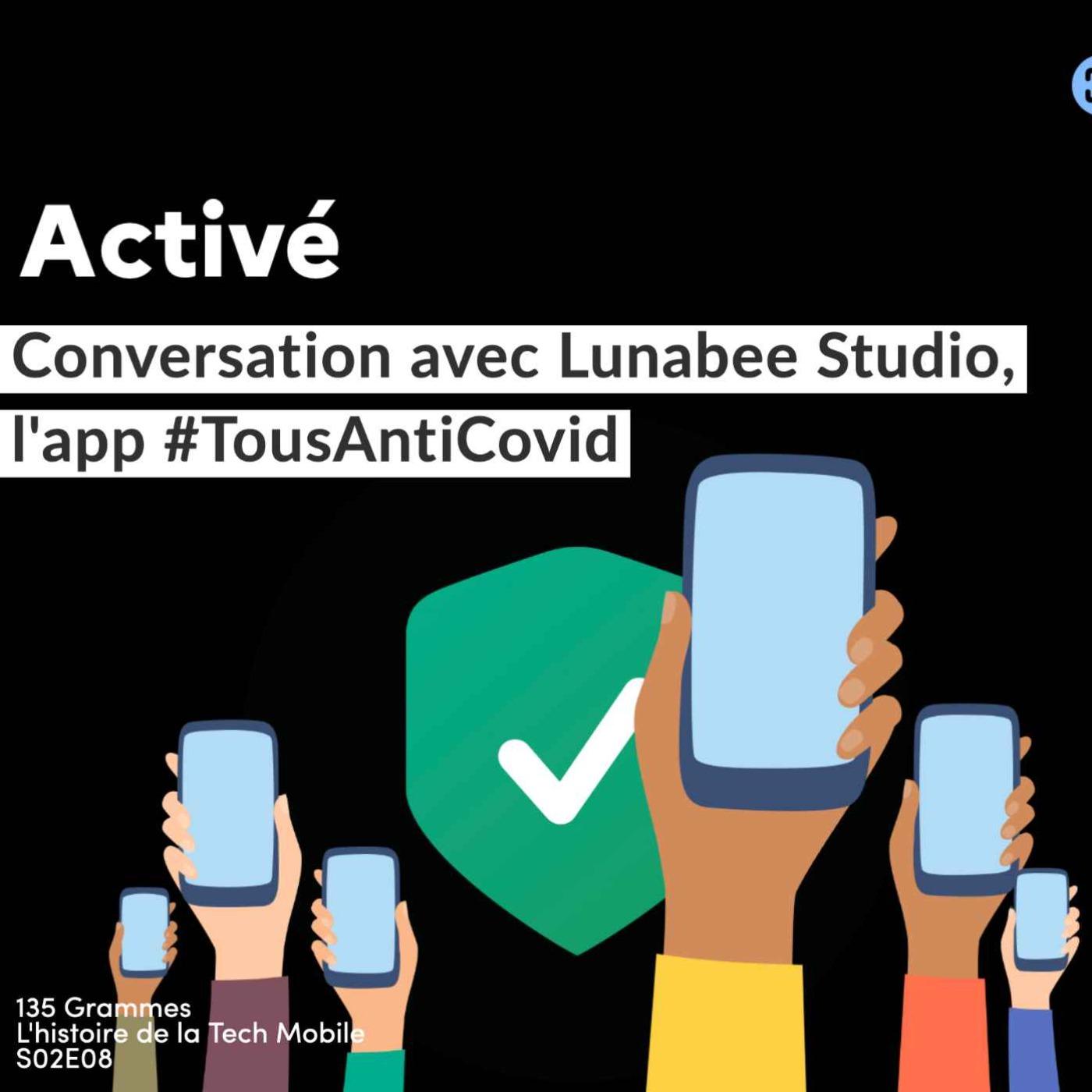 Conversation avec Lunabee Studio, l'app TousAntiCovid