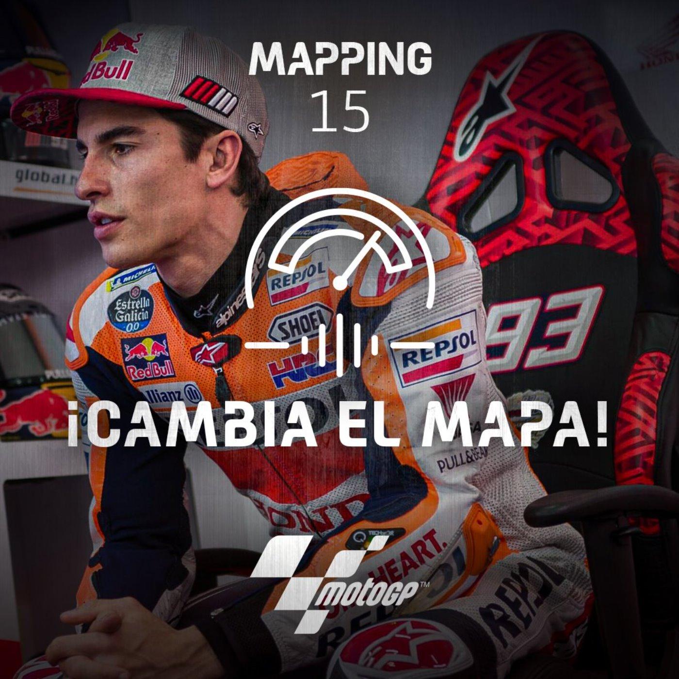 Mapping 15: Márquez, en alerta ante el factor sorpresa
