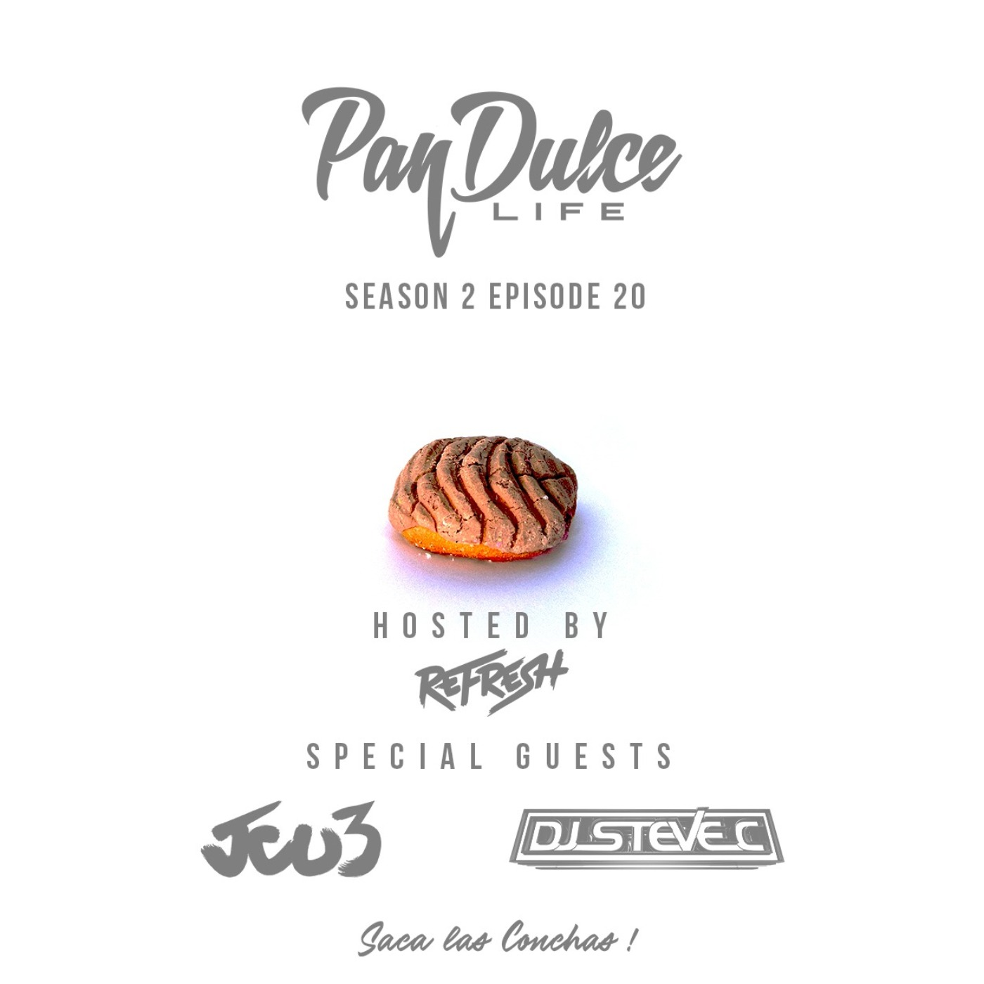 """The Pan Dulce Life"" - Season 2 Episode 20 feat. JCu3 & DJ Steve C"