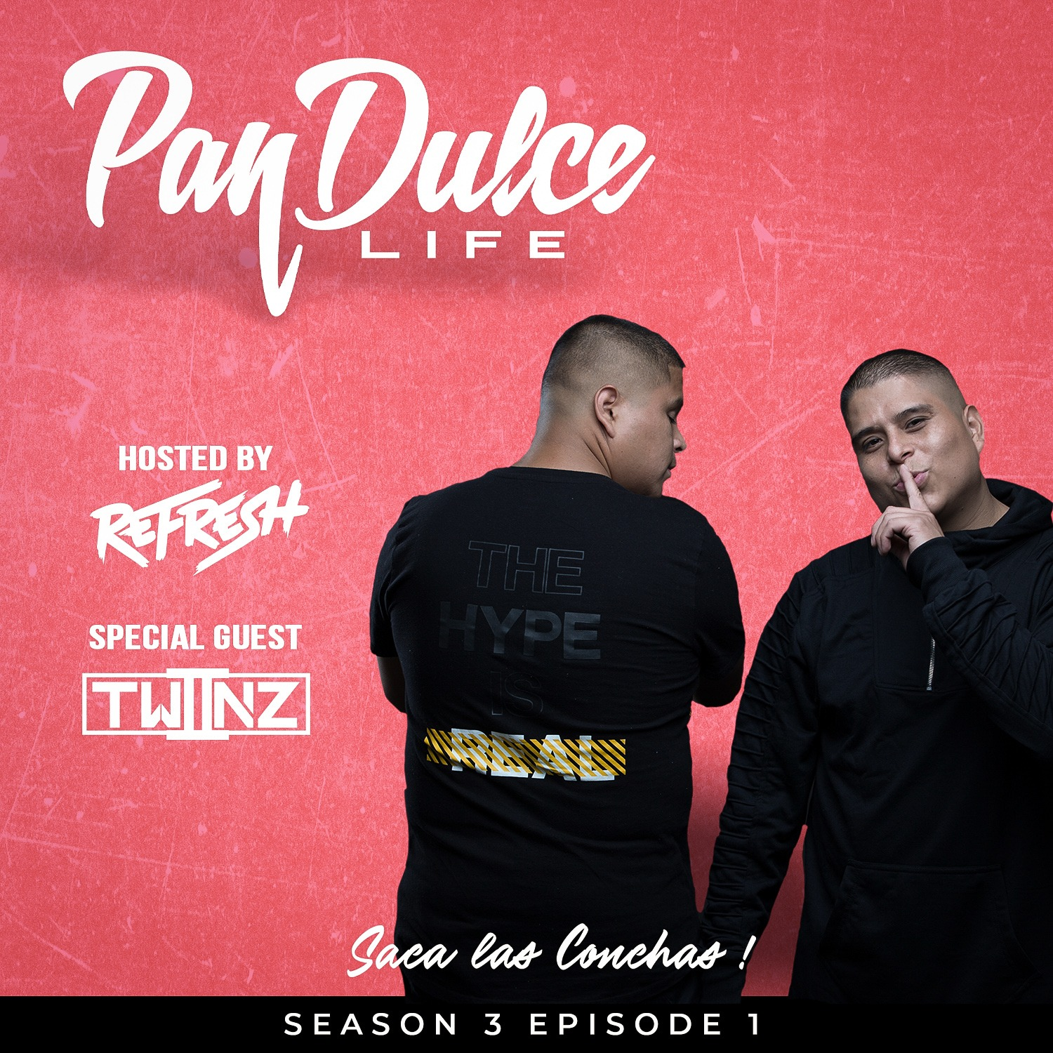 """The Pan Dulce Life"" With DJ Refresh - Season 3 Episode 1 feat. Twiinz"