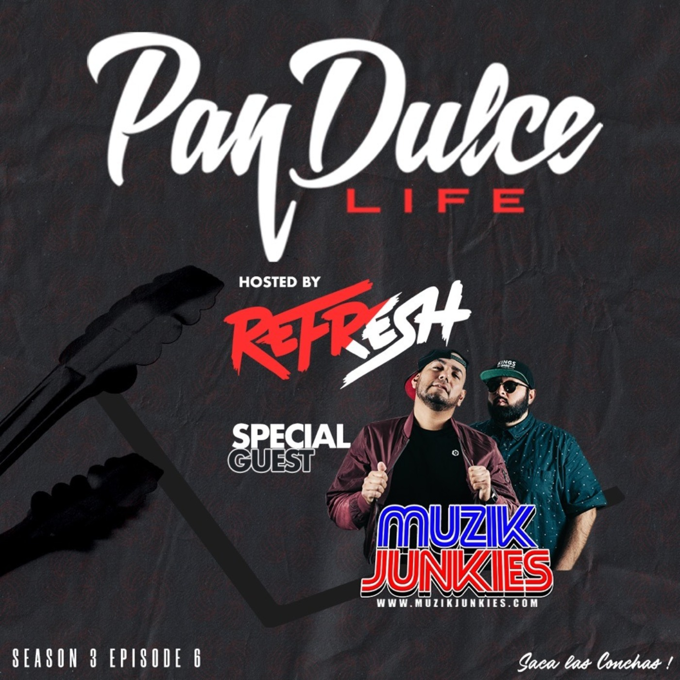 """The Pan Dulce Life"" With DJ Refresh - Season 3 Episode 6 feat. The Muzik Junkies"