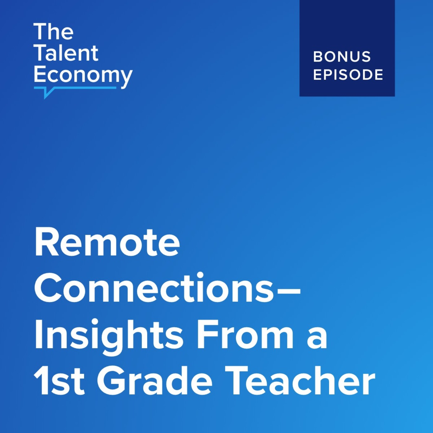 Remote Connections - Insights From a 1st Grade Teacher