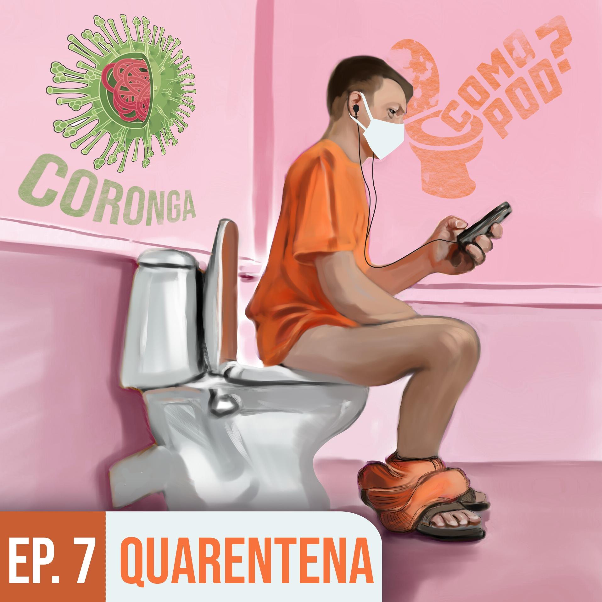 Comopod#7 - Quarentena