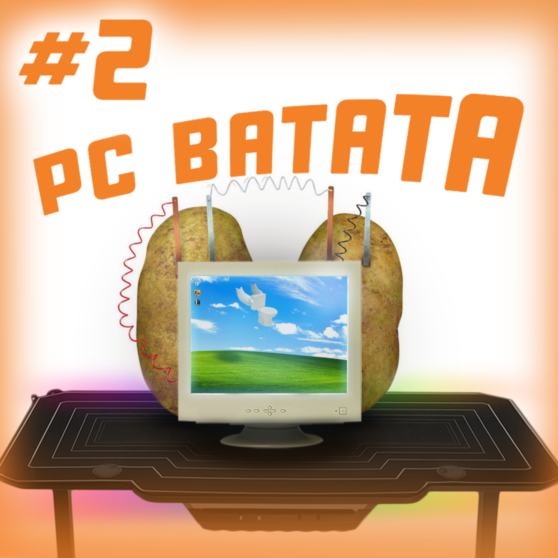 Comopod#2 - PC Batatão
