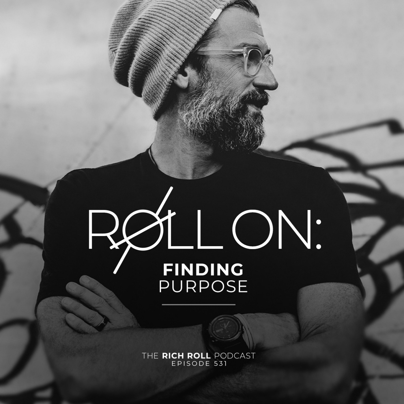 Podcast Episode: Roll On: Finding Purpose