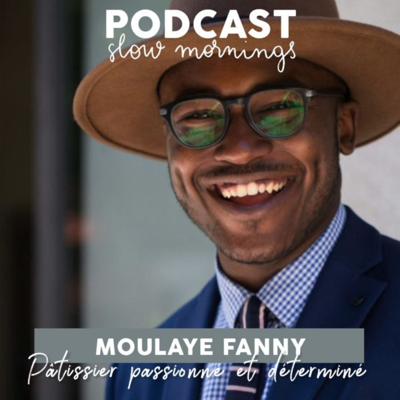 #13 Moulaye Fanny - PARTIE 2