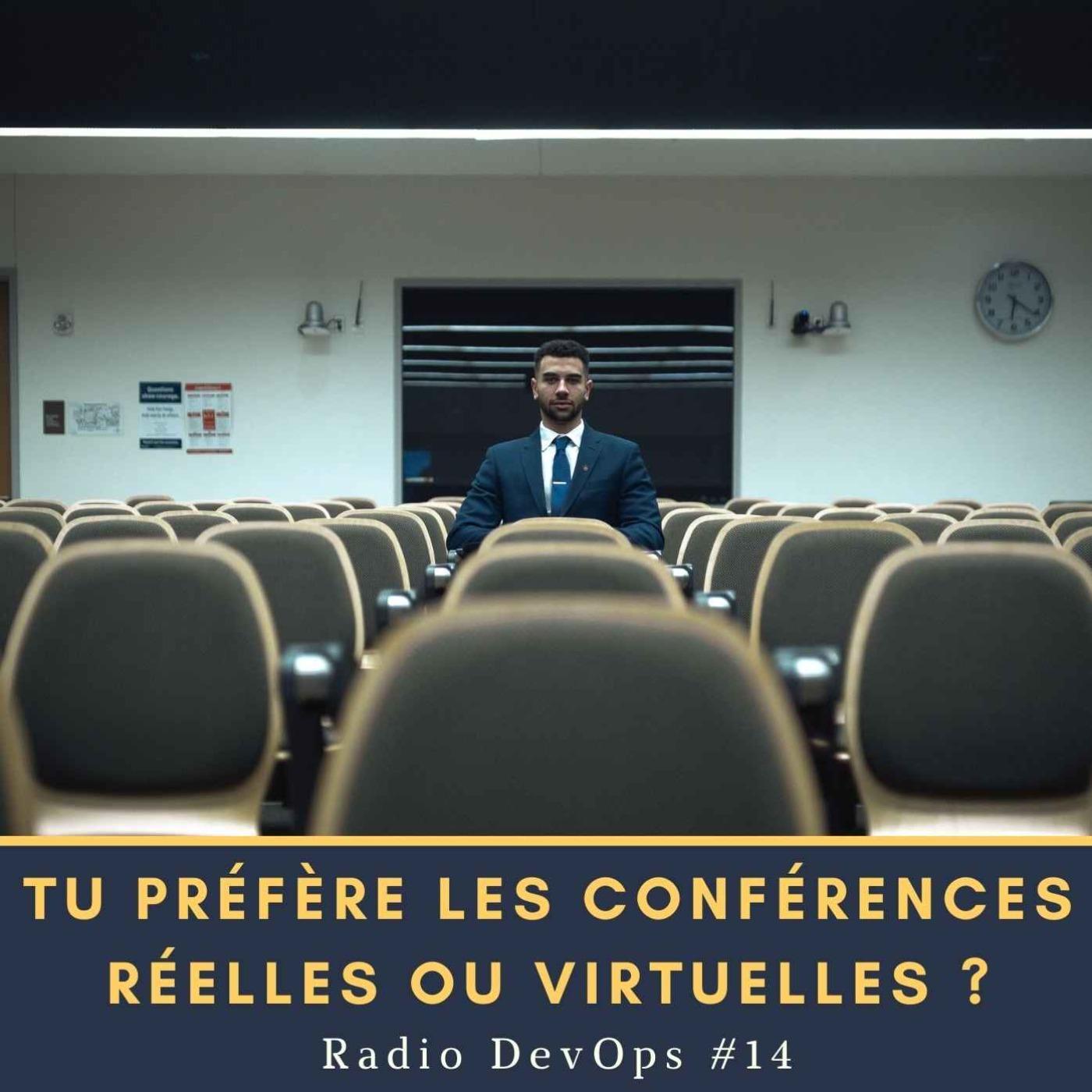 📻 Tu préfères les conférences réelles ou virtuelles ? | Radio DevOps #14