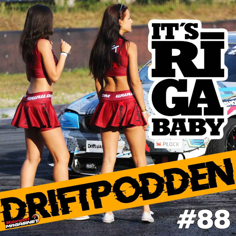 88. It's Riga baby