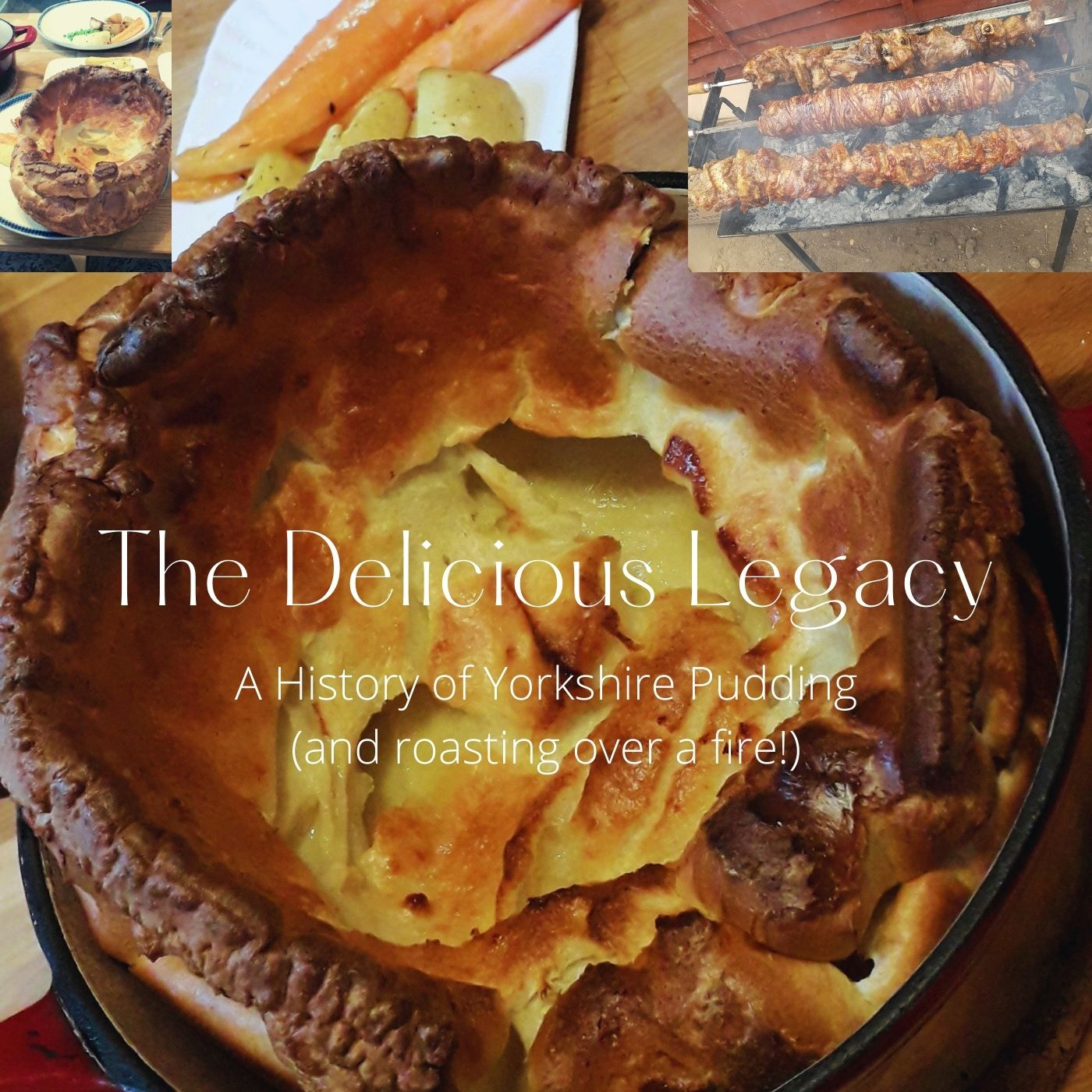 Yearning for Yorkshire Pudding (A History of)