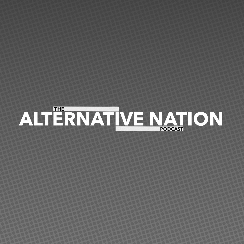 The Alternative Nation Podcast • June 2021