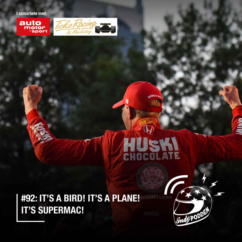 #92: It's a bird! It's a plane! It's Supermac!