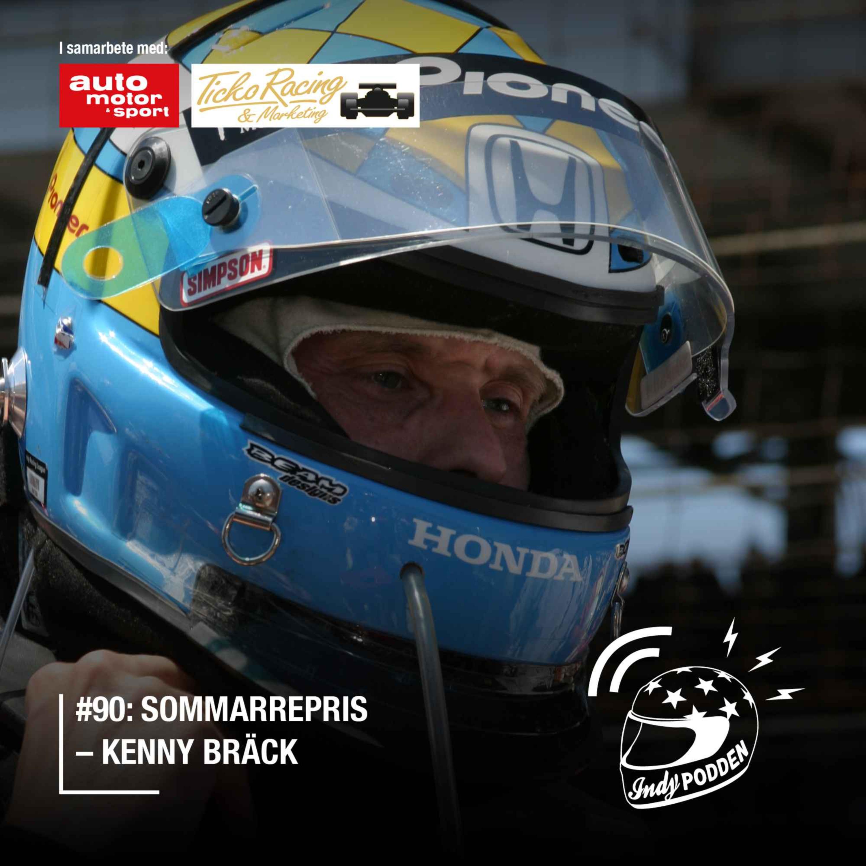 #90: SOMMARREPRIS – Kenny Bräck