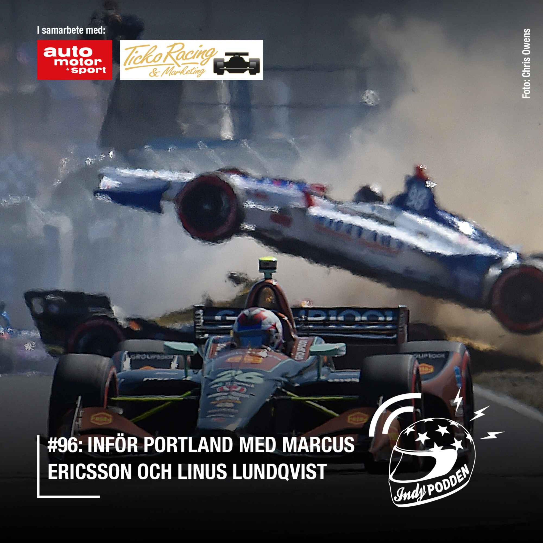 #96: Inför Portland med Marcus Ericsson och Linus Lundqvist