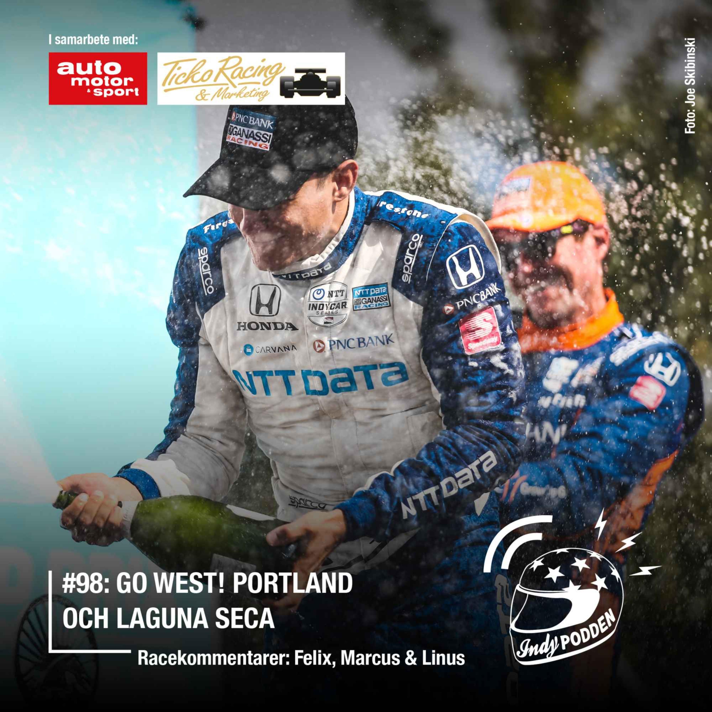 #98: Go West! Portland och Laguna Seca