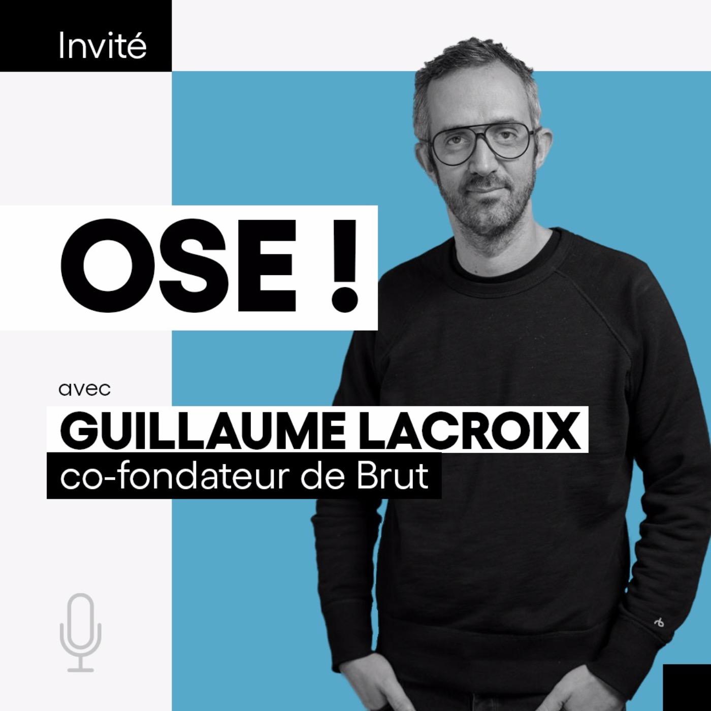 Guillaume Lacroix, CEO et co-fondateur de Brut