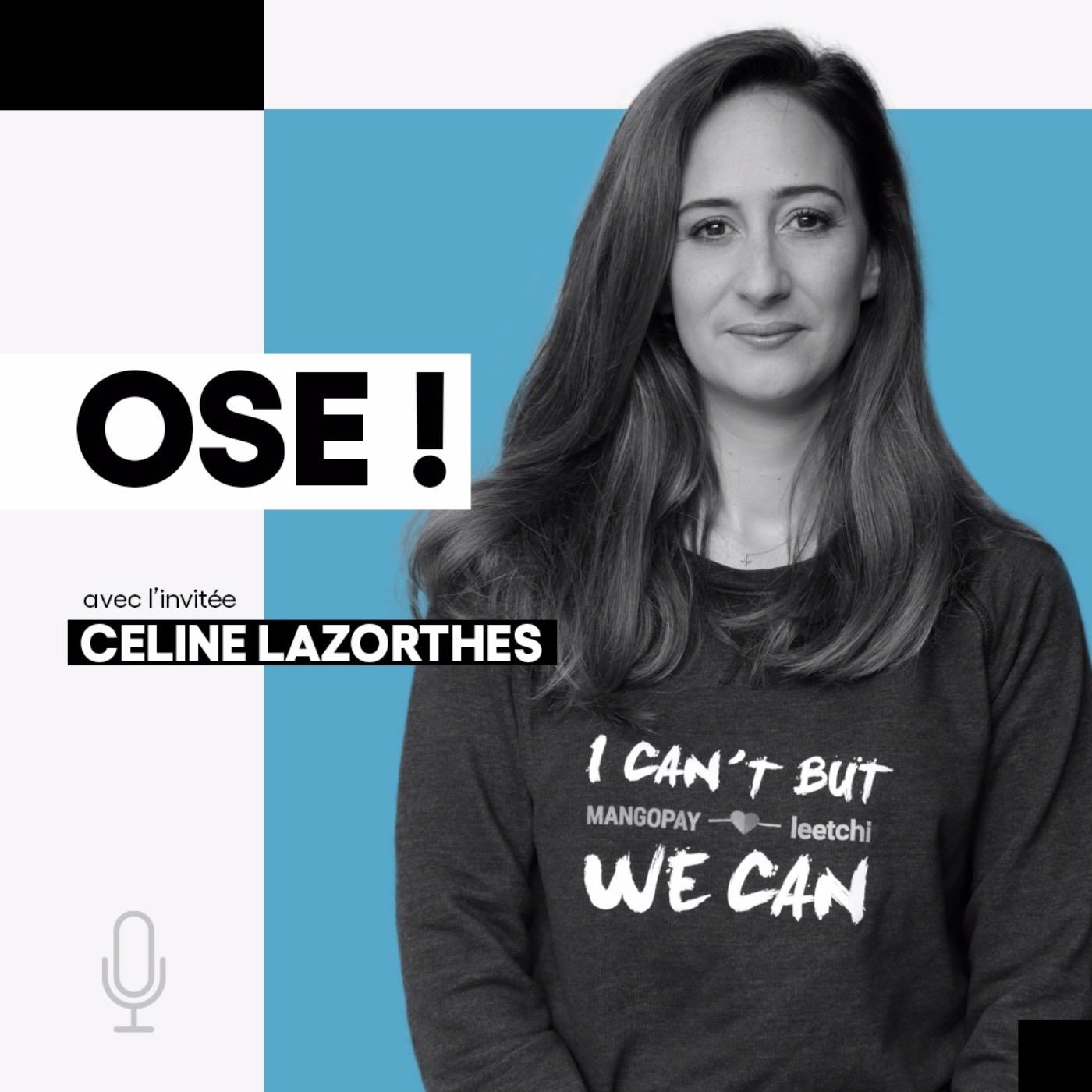 Céline Lazorthes, Entrepreneure, Fondatrice de leetchi.com & Mangopay