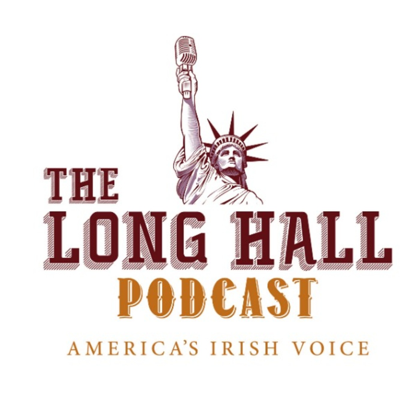 The Long Hall Podcast - America's Irish Voice