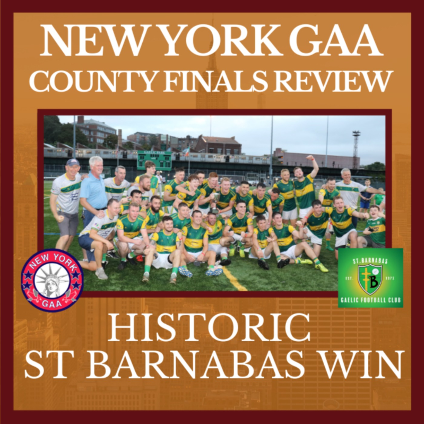 New York GAA County Finals Review – Historic St. Barnabas Win