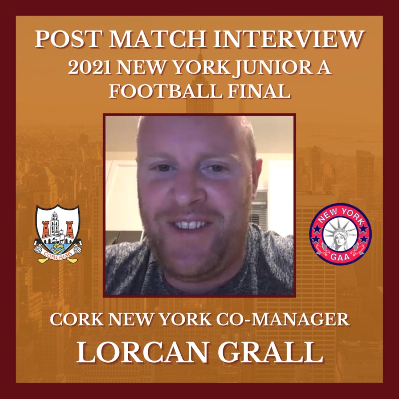 POST MATCH INTERVIEW: Cork New York Manager Lorcan Grall