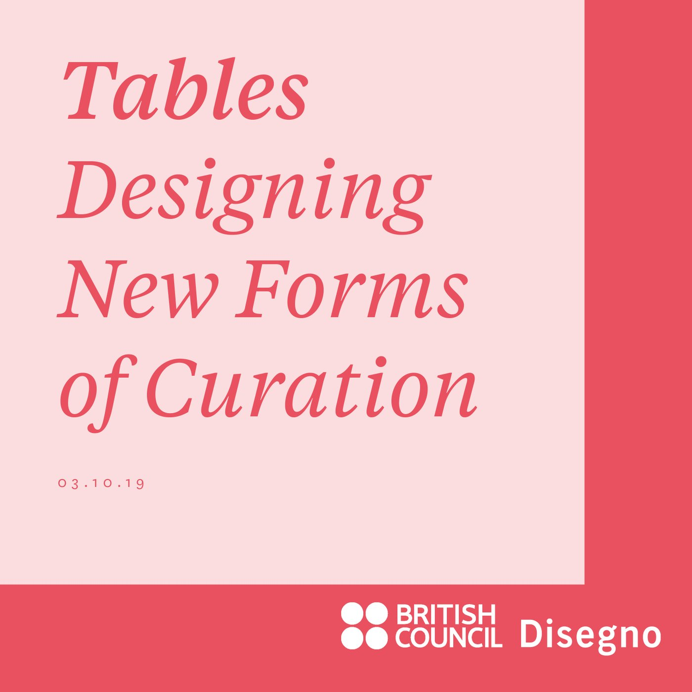 Tables: Designing New Forms of Curation