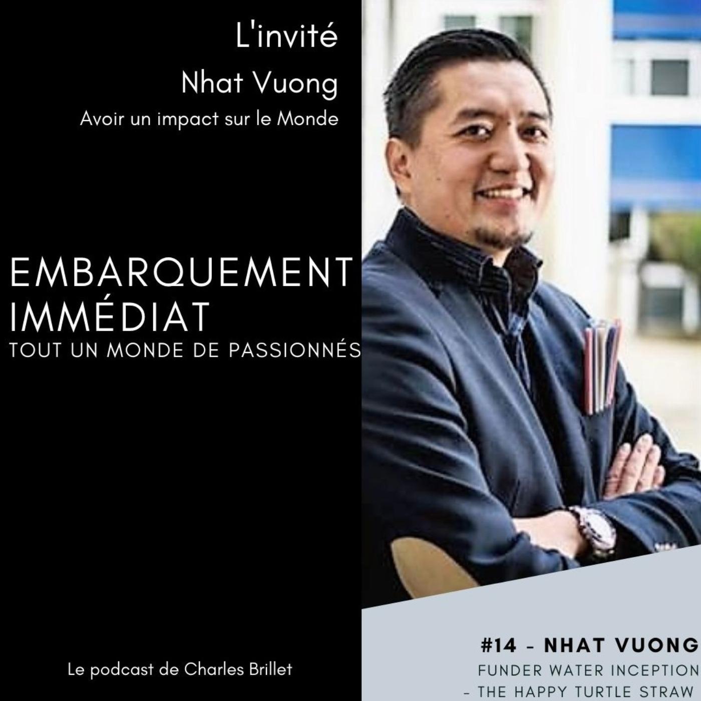 #14 – Nhat Vuong – Entrepreneur social - Vietnam