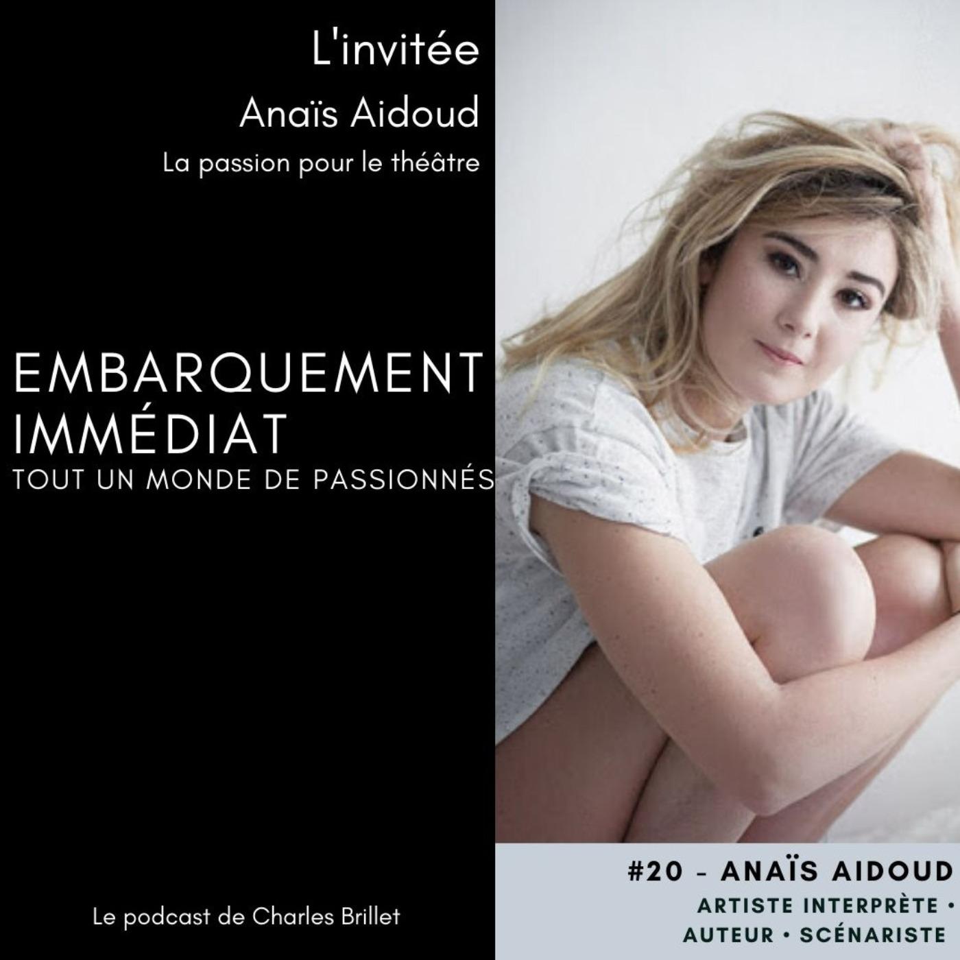 #20 - Anaïs Adoud - La passion du théâtre