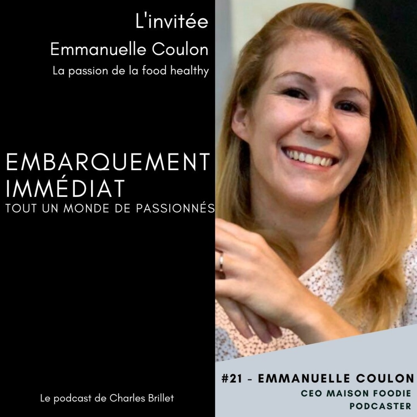 #21 – Emmanuelle Coulon - La passion de la Food Healthy