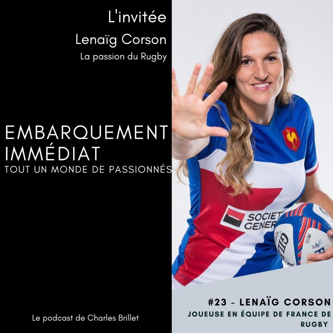 #23 - Lenaïg Corson - La passion du Rugby au féminin