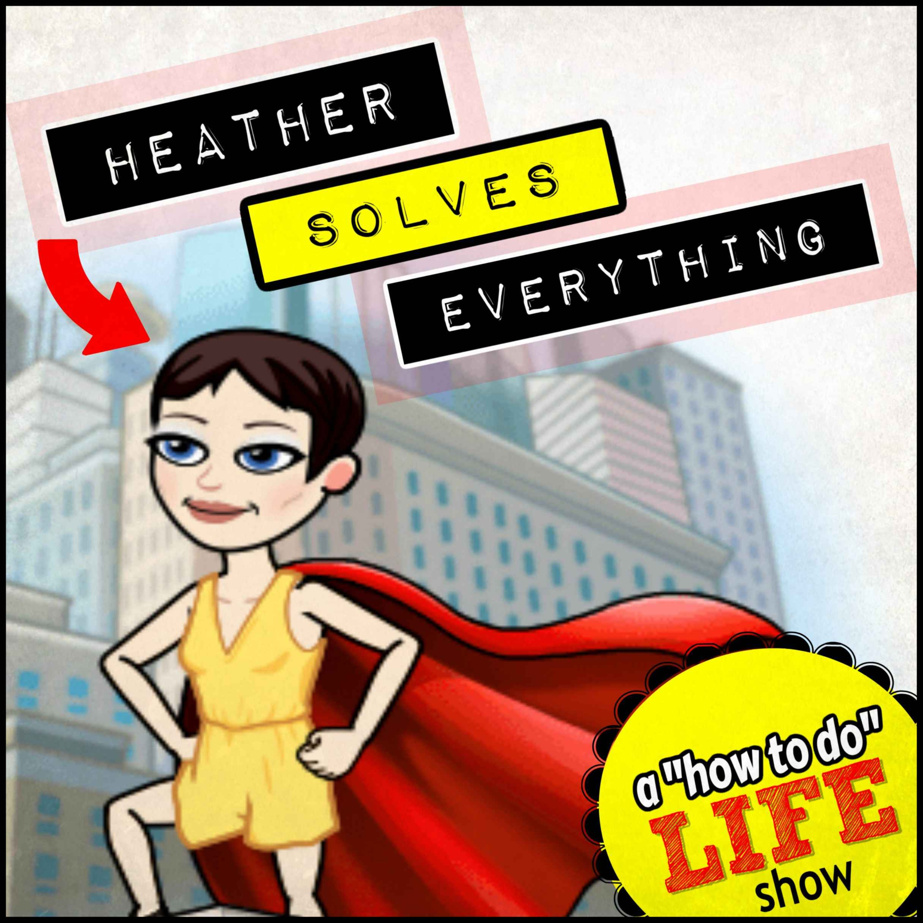 Heather Solves Everything – S1, Ep9 – Sleep in Heavenly Peace