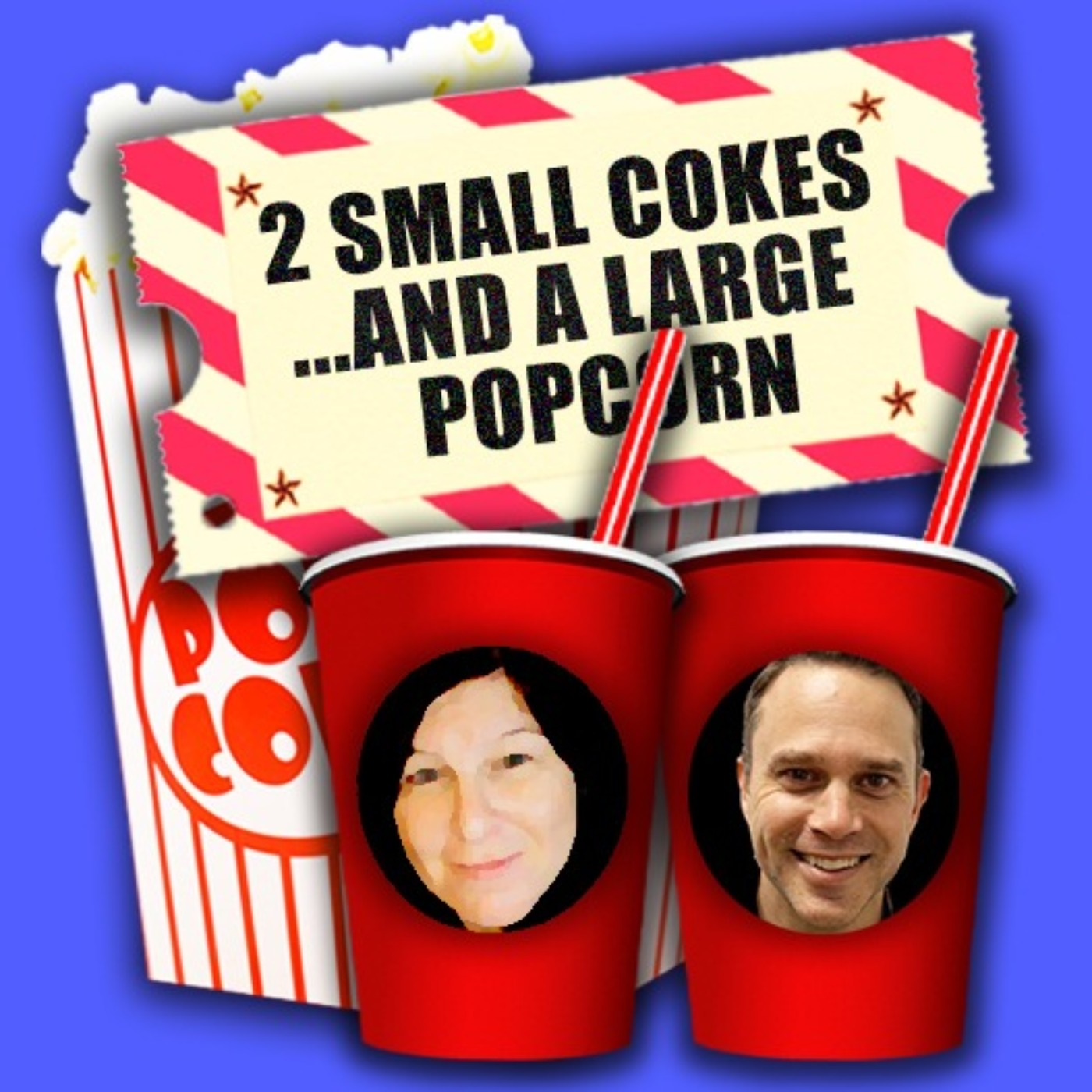 2 Small Cokes and a Large Popcorn!