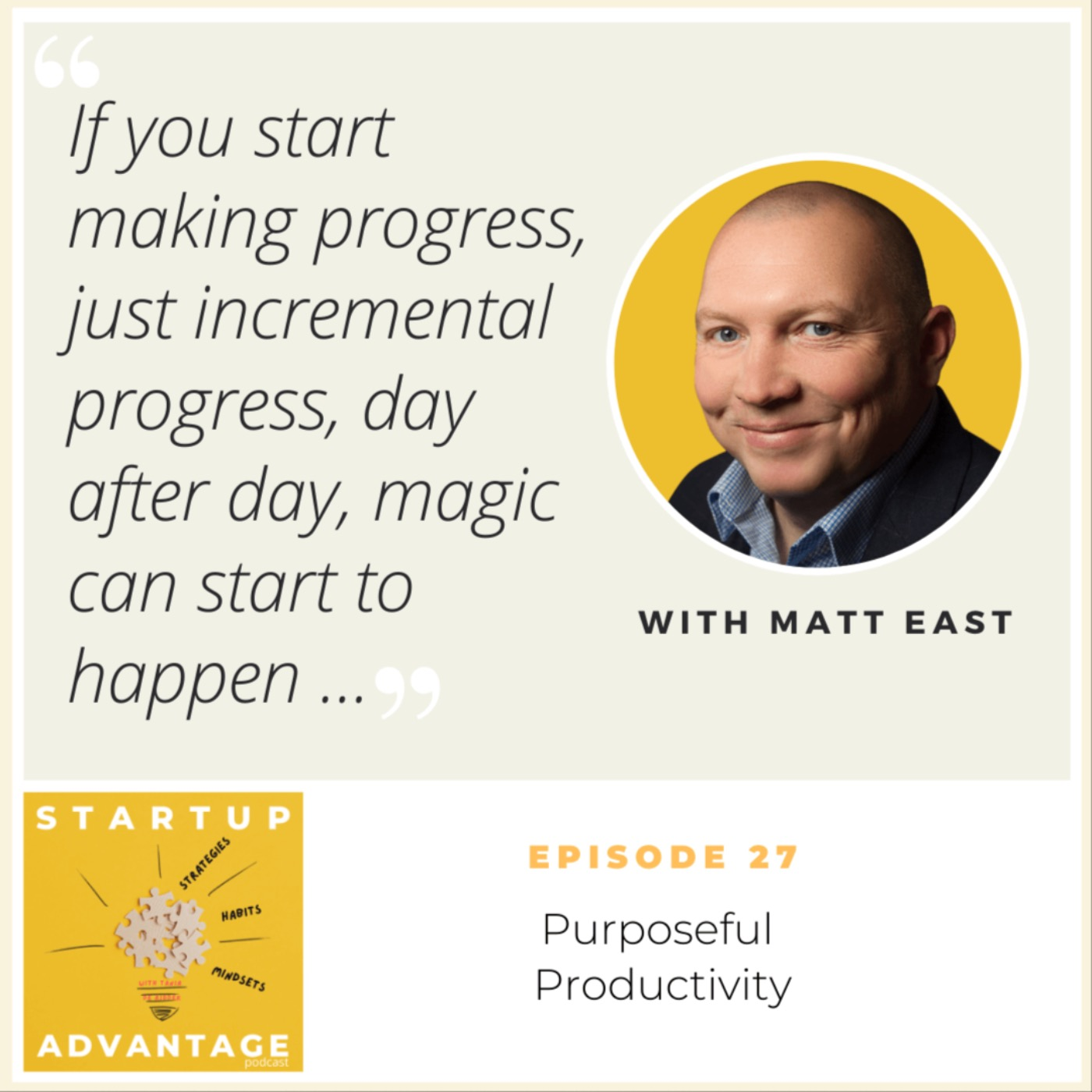 Purposeful Productivity with Matt East