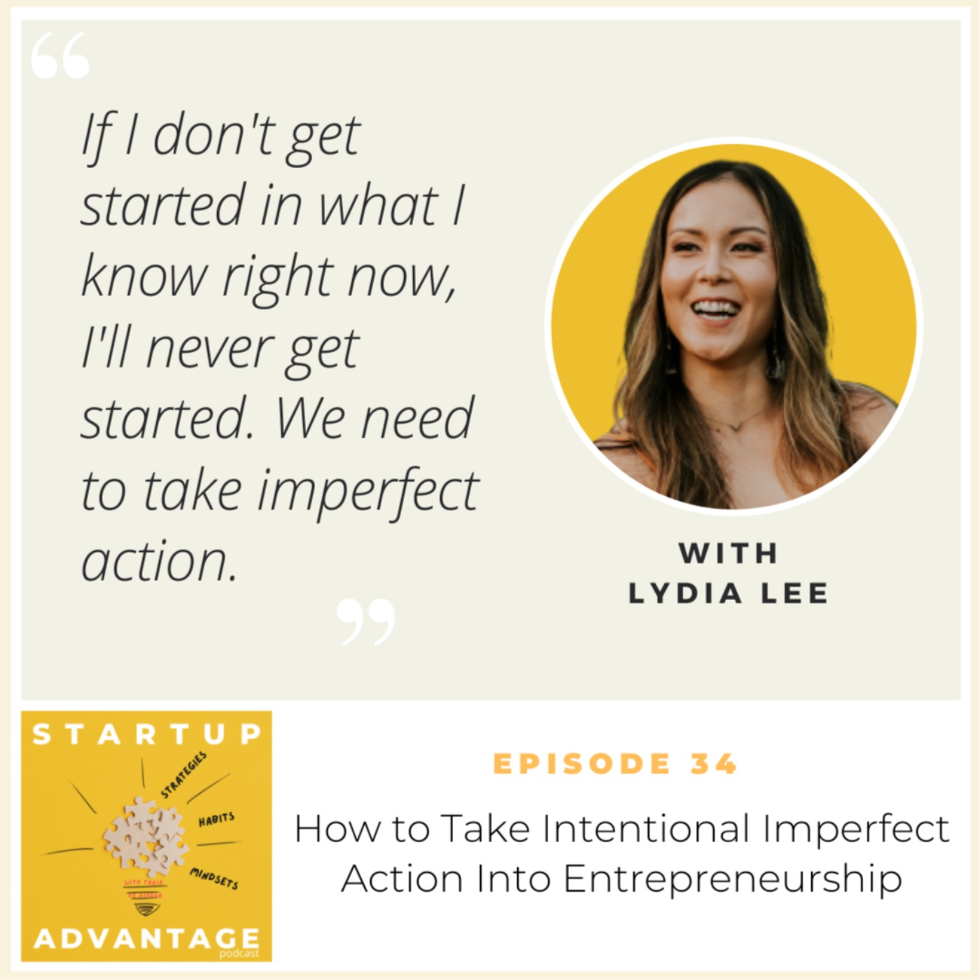 How to Take Intentional Imperfect Action Into Entrepreneurship with Lydia Lee