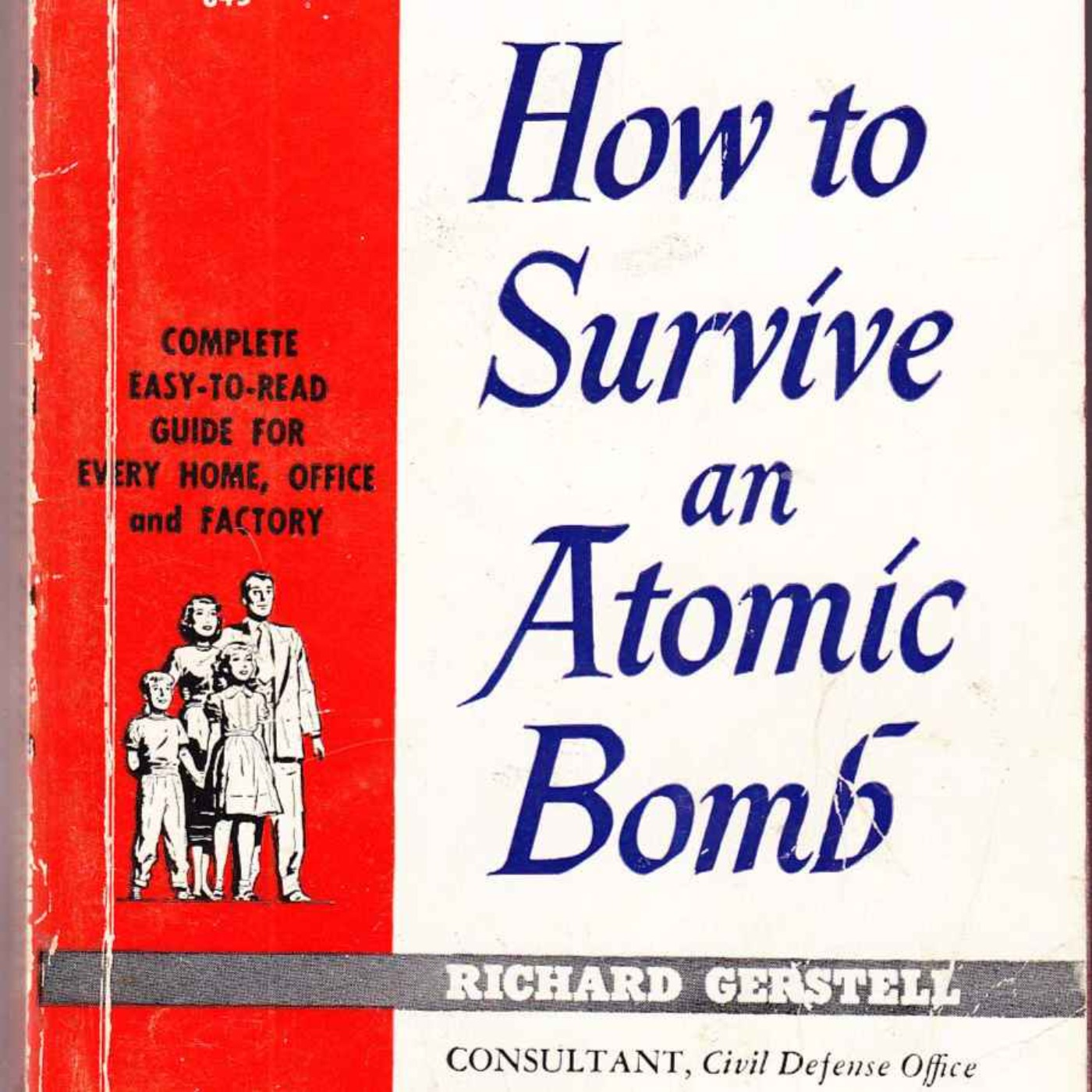 How To Survive An Atomic Bomb