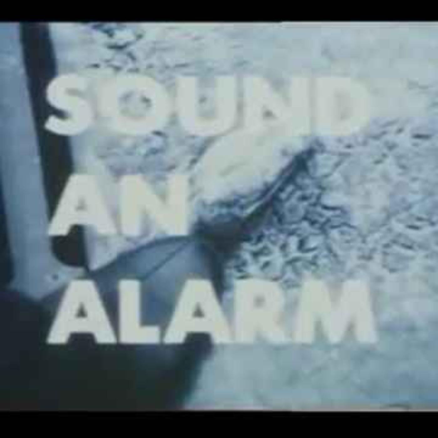 Sound An Alarm