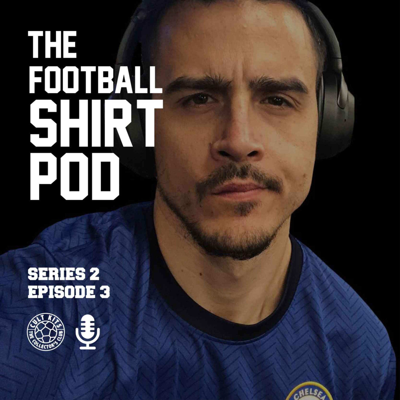The Football Shirt Pod - with Alex Goldberg