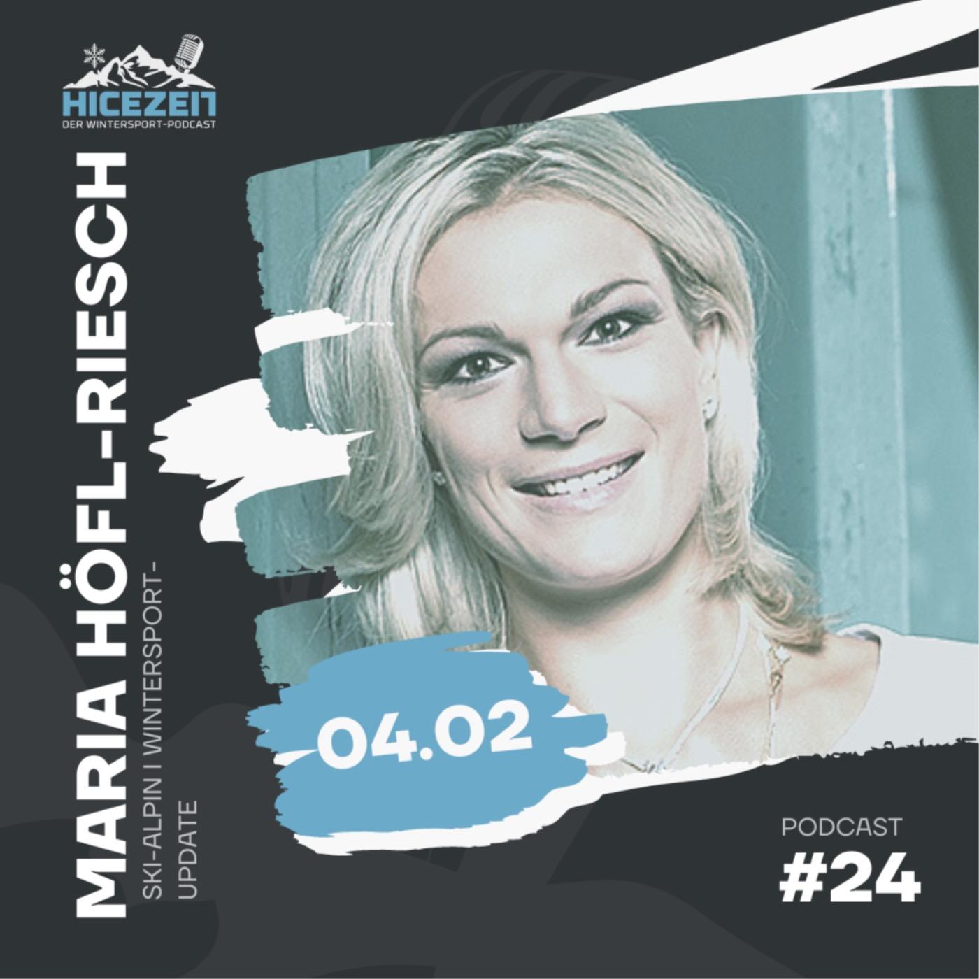 Maria Höfl-Riesch, Ski-Alpin, Wintersport-Update, Der Wintersport-Podcast Folge 24