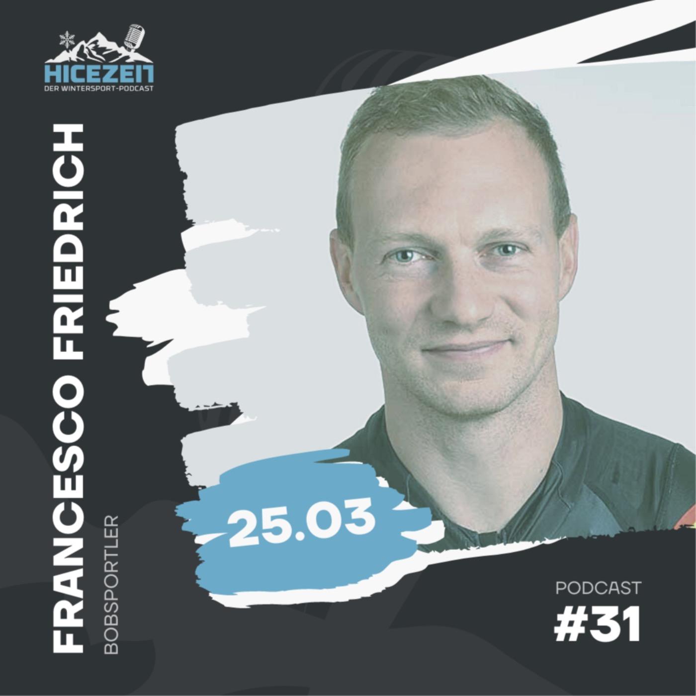 Francesco Friedrich, Bobsportler, Der Wintersport-Podcast Folge 31