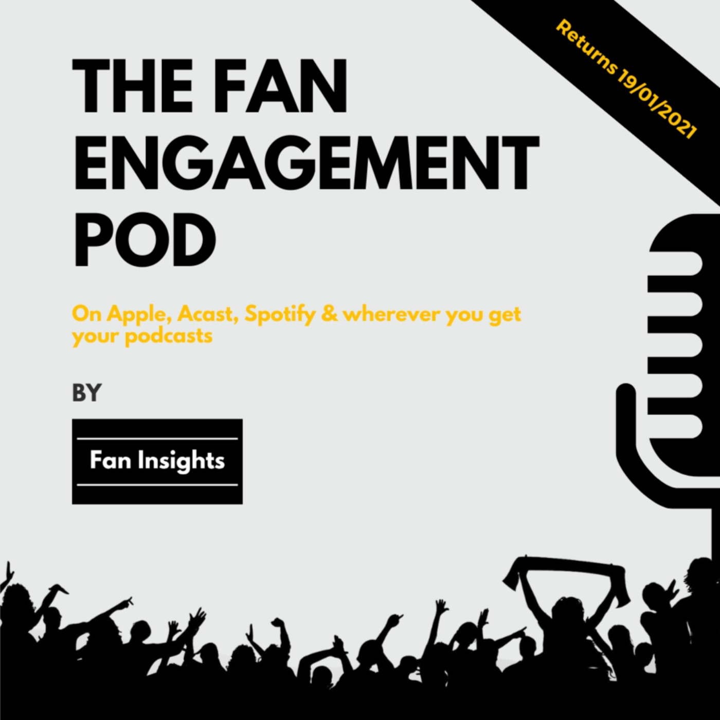 Fan Engagement Pod Returns 19/01/21