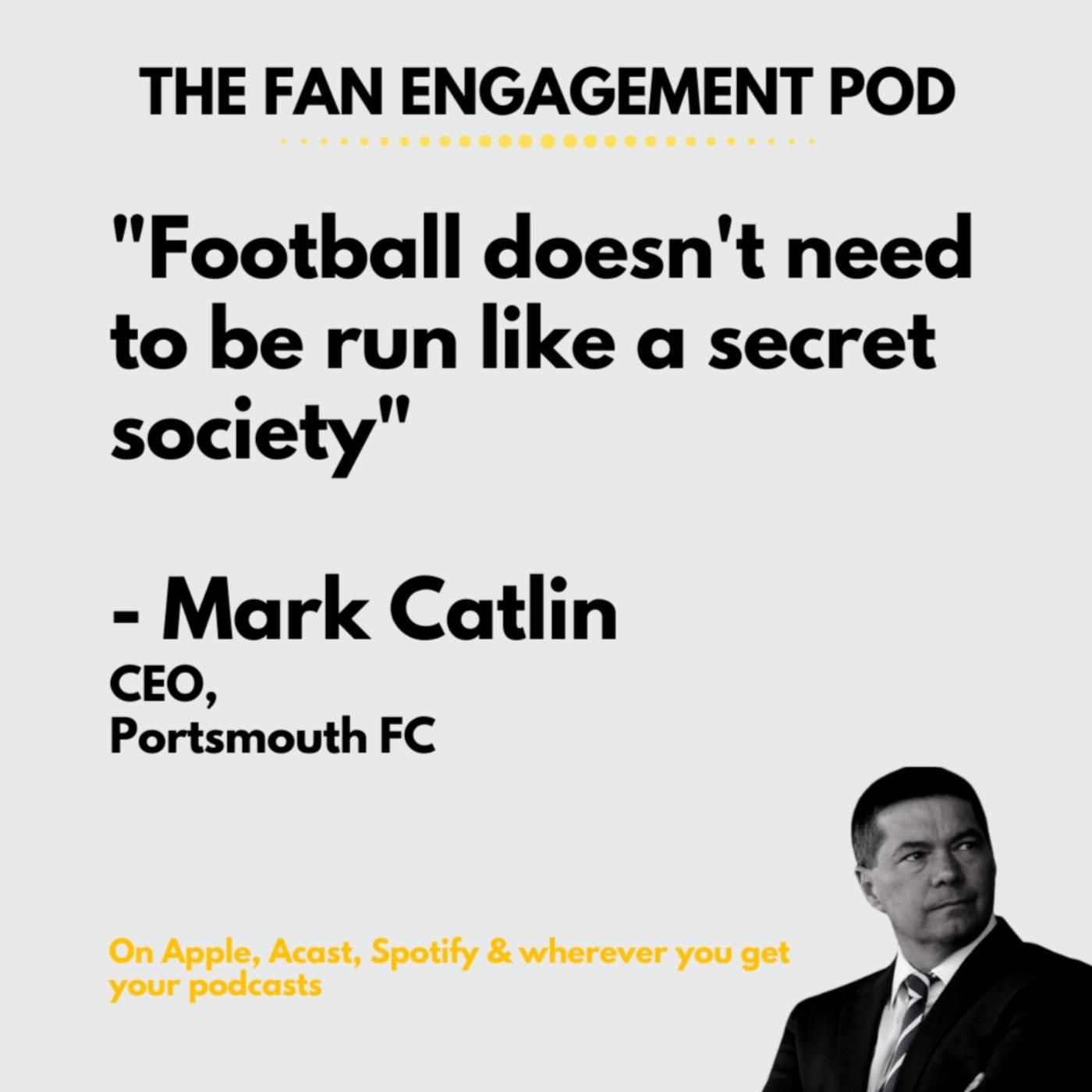 Portsmouth's Mark Catlin: Football isn't a secret society