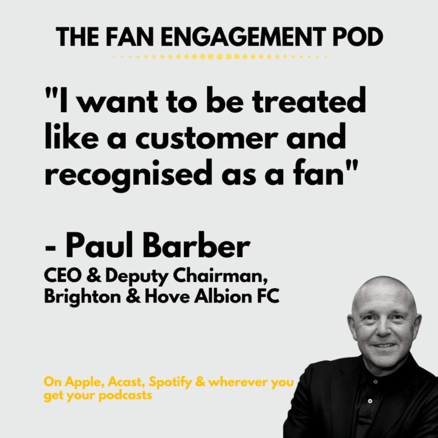 Paul Barber: Leadership in Fan Engagement