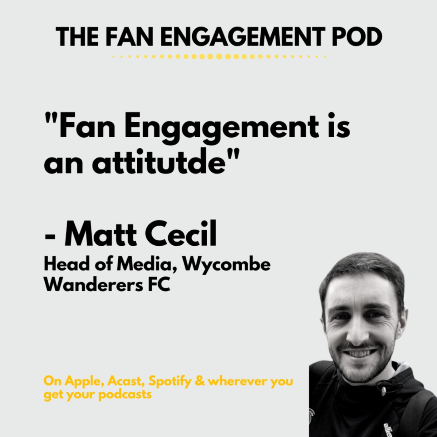 Being a fan and a professional in Fan Engagement : Matt Cecil, Wycombe Wanderers