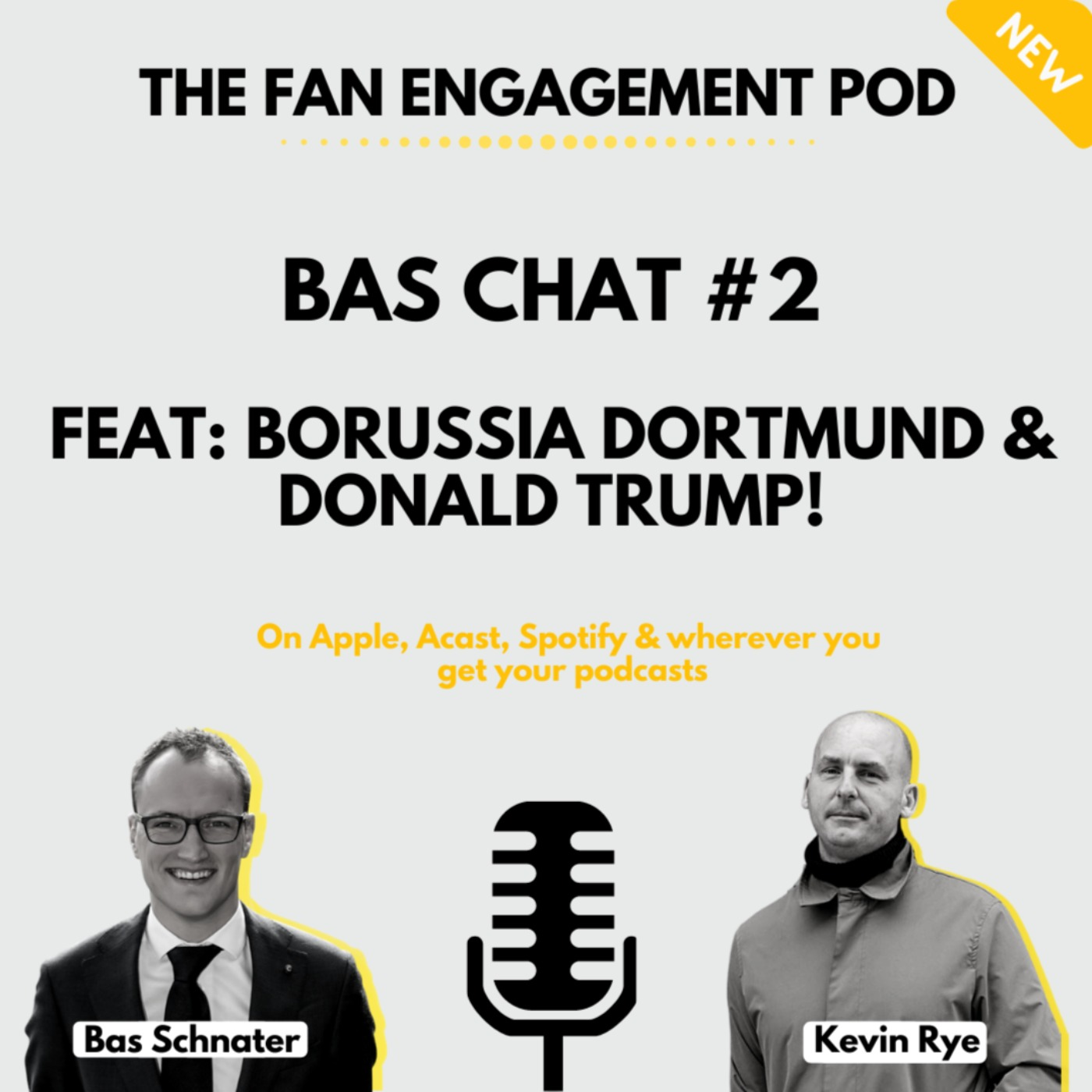 Trump & Borussia Dortmund? It's Bas Chat #2