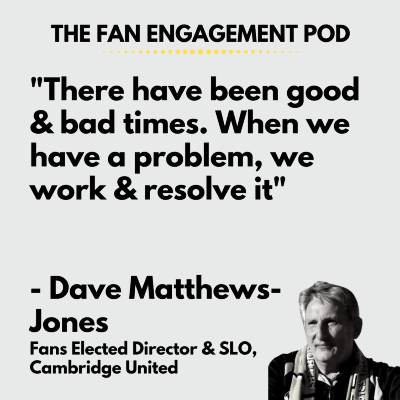 Being a fan on the board: Dave Matthews Jones, Cambridge Utd FC