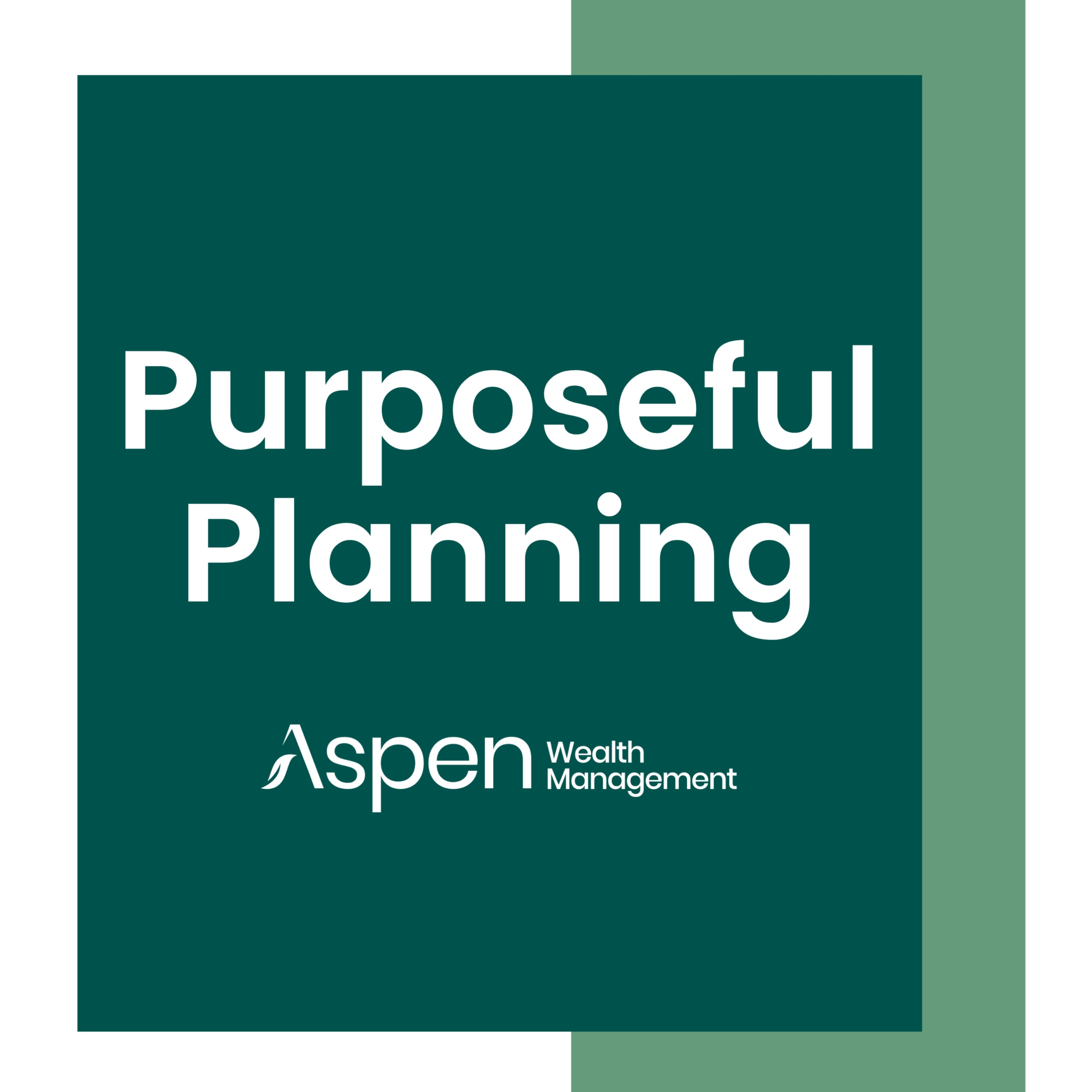 Purposeful Planning with Aspen Wealth Management podcast show image