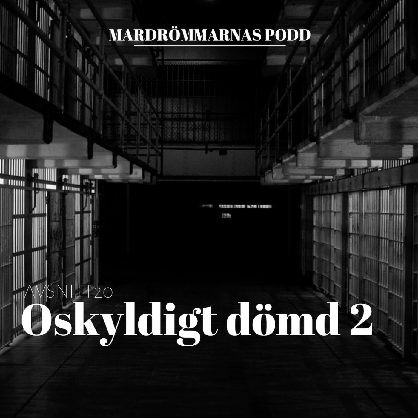 Oskyldigt dömd 2